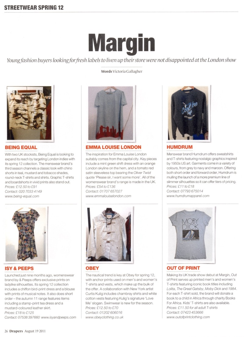 Margin London + Drapers + August 2011 Report + Being Equal, Emma Louise London, Humdrum, Isy & Peeps, OBEY, Out of Print