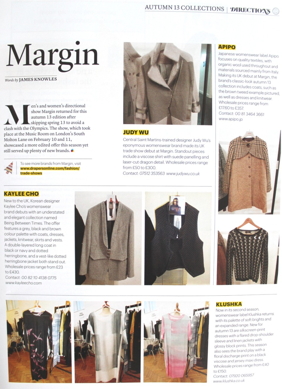 Drapers + Margin Feb 2013 Show Report + Men's and women's directional show Margin returned for this autumn 13 edition after skipping spring 13 to avoid a clash with the Olympics. The show, which took place at the Music Room on London's South Molton Lane on February 10 and 11, showcased a more edited offer this season yet still served up plenty of new brands.