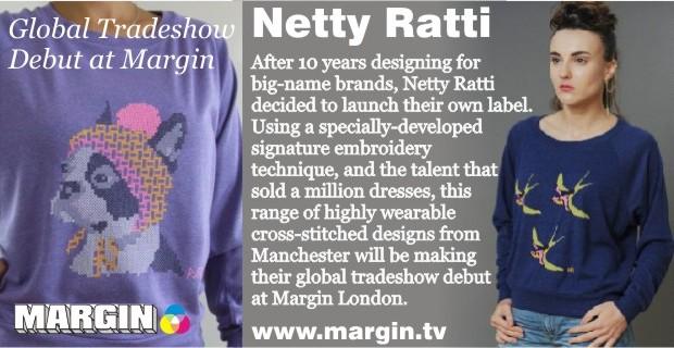 Netty Ratti + Exhibition Preview + FEB 2013 + Margin London Tradeshow +