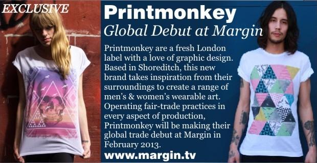 Printmonkey + Exhibition Preview + FEB 2013 + Margin London Tradeshow +