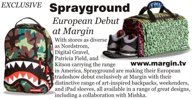 Sprayground + Exhibition Preview + FEB 2013 + Margin London Tradeshow