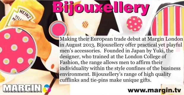 August 2013 Preview + Bijouxellery at Margin London