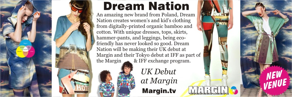August 2013 Preview + Dream Nation at Margin London